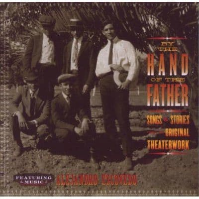 Alejandro Escovedo<br>By The Hand Of The Father<br>CD